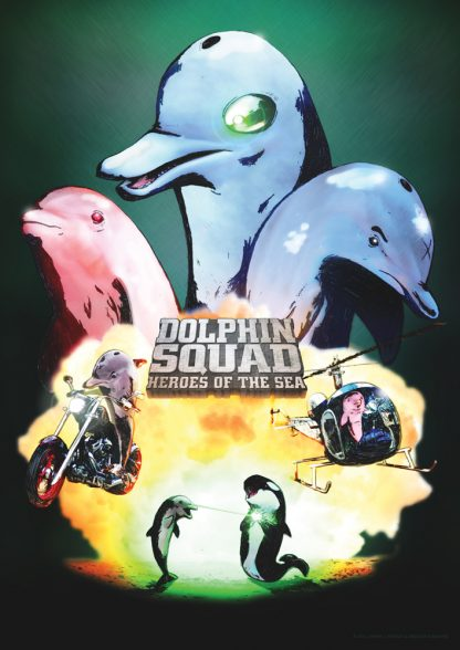 Dolphin Squad Action Movie A2 Poster