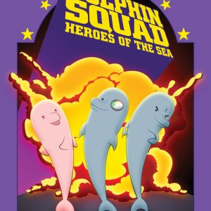 Dolphin Squad: Heroes of the Sea eComic