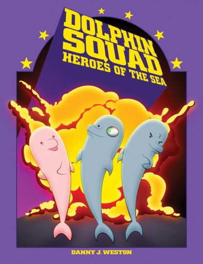 Dolphin Squad: Heroes of the Sea