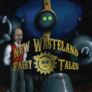New Wasteland Fairy Tales #3
