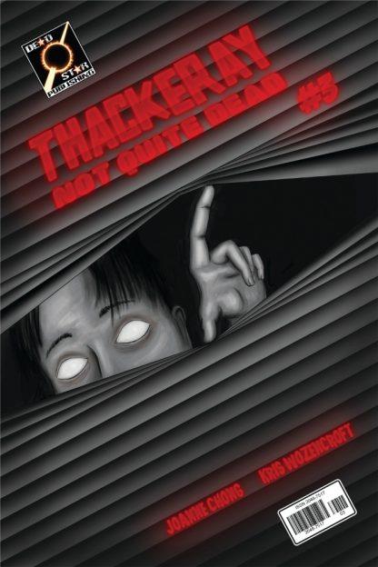 Thackeray: Not Quite Dead #3